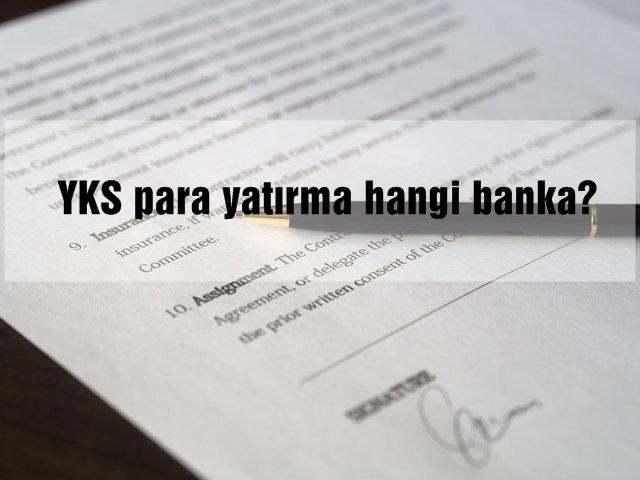 YKS para yatırma hangi banka?