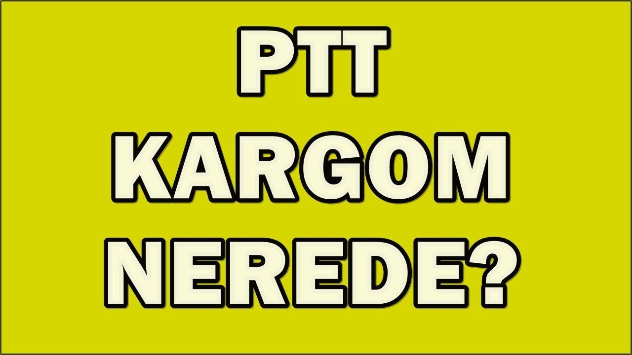PTT Kargo Sorgulama